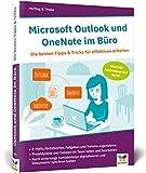 Microsoft Outlook und OneNote im Büro: Die besten Tipps & Tricks für effektives Arbeiten. Geeignet...