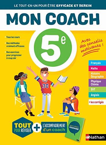 Mon coach 5e - Réviser toutes les matières de la 5e avec l'accompagnement d'un coach pour être efficace et serein