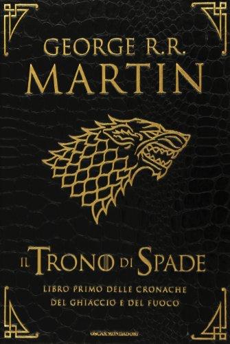 Il trono di spade. Libro primo delle Cronache del ghiaccio e del fuoco. Ediz. lusso: 1