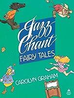 Jazz Chant Fairy Tales (Jazz Chants)