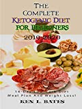 The  Complete Ketogenic Diet for Beginners: 14-Day Low-Carb Diet Meal Plan And Weight Loss