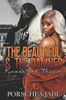 The Beautiful & The Damned: Kimora and Hassin