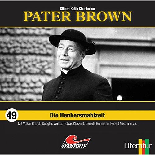 Die Henkersmahlzeit (Pater Brown 49) Titelbild