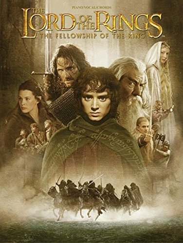 The Lord of the Rings: The Fellowship of the Ring : Piano/Vocal/Chords (Pvg)