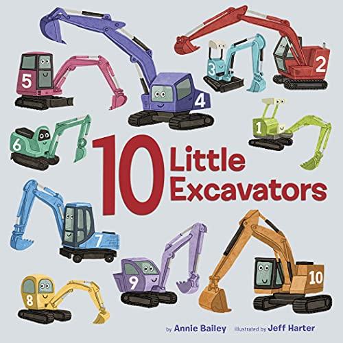 10 Little Excavators (10 Little Vehicles) (English Edition)