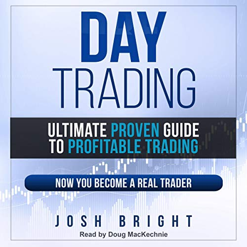 Day Trading: Ultimate Proven Guide to Profitable Trading audiobook cover art