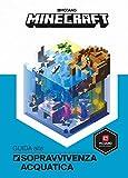 Minecraft Mojang. Guida alla sopravvivenza acquatica