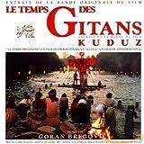 Songtexte von Goran Bregović - Le Temps des Gitans / Kuduz