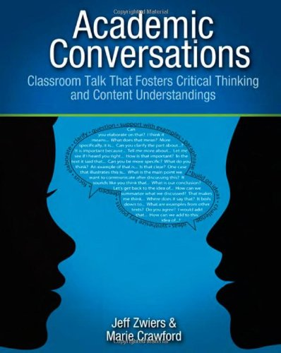 Download Academic Conversations: Classroom Talk That Fosters Critical Thinking and Content Understandings 157110884X