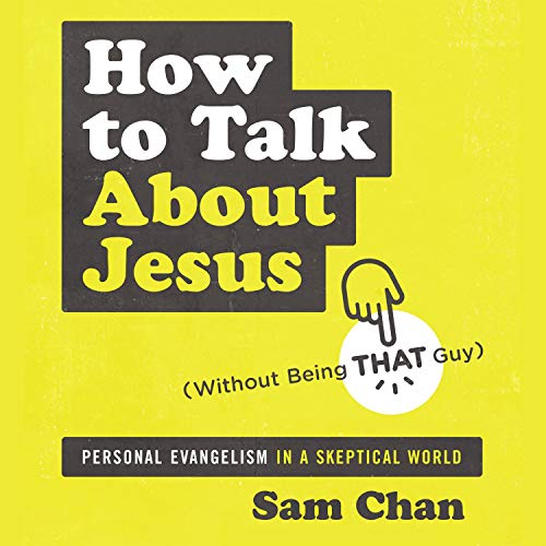 How to Talk About Jesus (Without Being That Guy) Titelbild