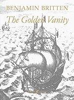 The Golden Vanity / Die Gold'ne Eitelkeit: Op. 78: A Vaudeville for Boys and Piano After the Old English Ballad / Op. 78: Ein Vaudeville fur Knaben und Klavier nach einer alten englischen Ballade (Faber Edition)