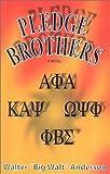 Pledge Brothers