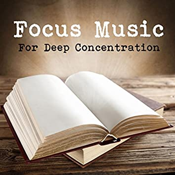 Focus Music For Deep Concentration