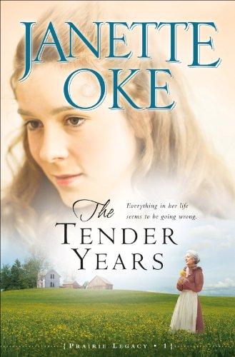 The Tender Years (Prairie Legacy Book #1) (English Edition)