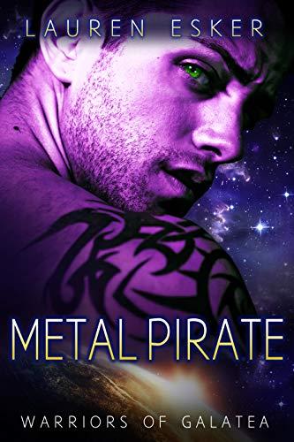 Metal Pirate (Warriors of Galatea Book 3) (English Edition)