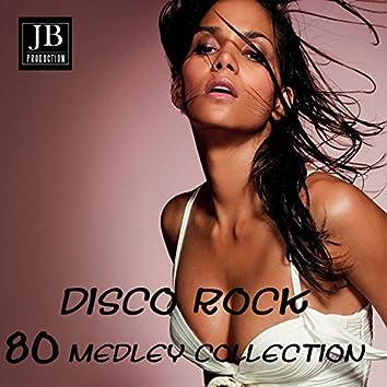 Disco Rock 80 Medley (Anni 80 Hits Non Stop)