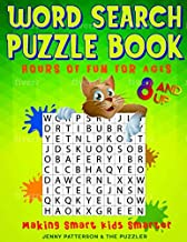 WORD SEARCH PUZZLE BOOK - HOURS OF FUN FOR AGES 8 AND UP: MAKING SMART KIDS SMARTER