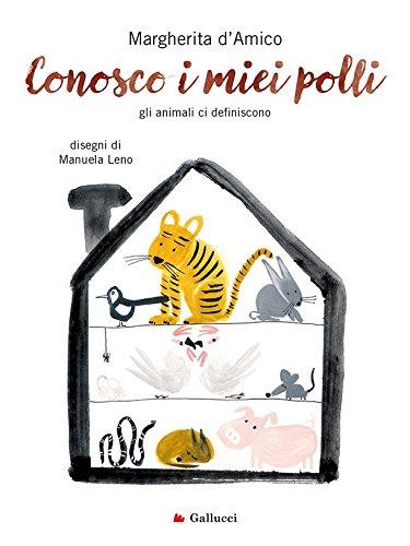 Conosco i miei polli (Italian Edition)