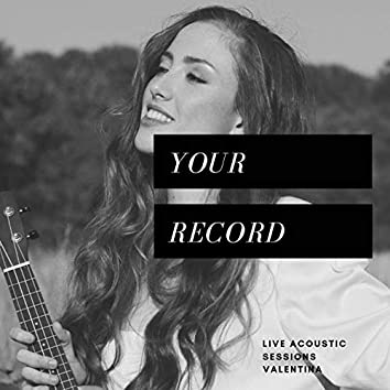 Your Record (Acoustic)