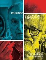 Coolidge & Cherkovski In Conversation