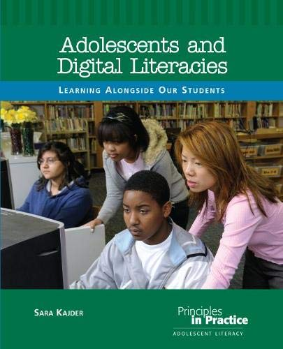 Adolescents and Digital Literacies: Learning Alongside Our Students
