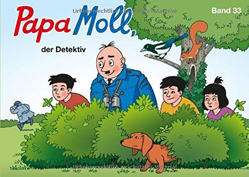 Papa Moll, der Detektiv: Band 33