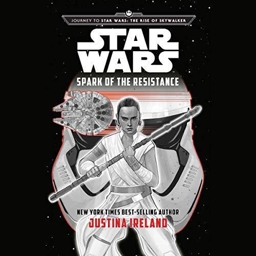 Journey To Star Wars: The Rise of Skywalker: Spark of the Resistance audiobook cover art