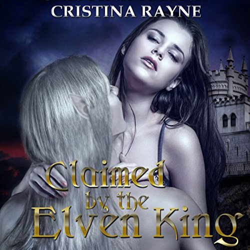 Claimed by the Elven King audiobook cover art