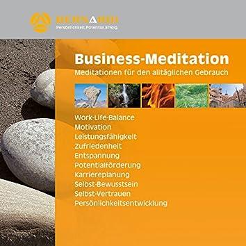 Business-Meditation (Meditationen für den alltäglichen Gebrauch)
