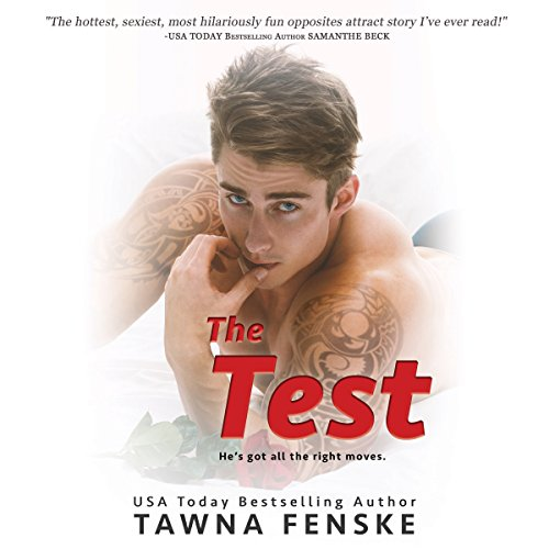 The Test     The List, Book 2              By:                                                                                                                                 Tawna Fenske                               Narrated by:                                                                                                                                 Joe Arden,                                                                                        Virginia Rose                      Length: 5 hrs and 4 mins     40 ratings     Overall 4.6
