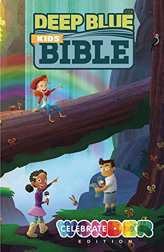 Deep Blue Kids Bible: Celebrate Wonder Edition