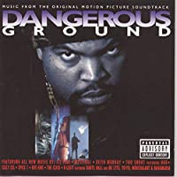 Dangerous Ground: Music From The Original Motion Picture Soundtrack