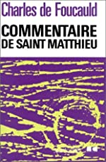 Commentaire de saint Matthieu de Charles de Foucauld