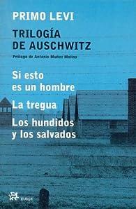 Trilogía de Auschwitz: par Primo Levi