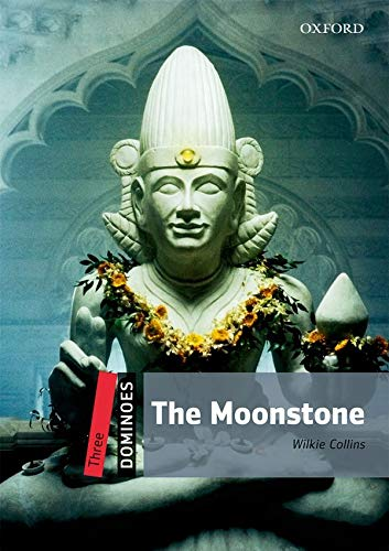 Dominoes: Three: The Moonstone: Level 3: 1,000-Word Vocabulary the Moonstone