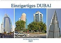 Einzigartiges DUBAI, die Metropole der Superlative (Wandkalender 2022 DIN A2 quer): Bilder einer faszinierenden Stadt am Rande der Wueste (Monatskalender, 14 Seiten )