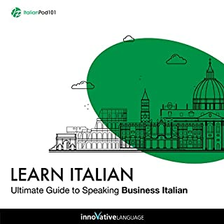 Couverture de Learn Italian: Ultimate Guide to Speaking Business Italian