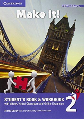 Make it! Student's book-Workbook-Companion book. Per la Scuola media. Con e-book. Con espansione online (Vol. 2)