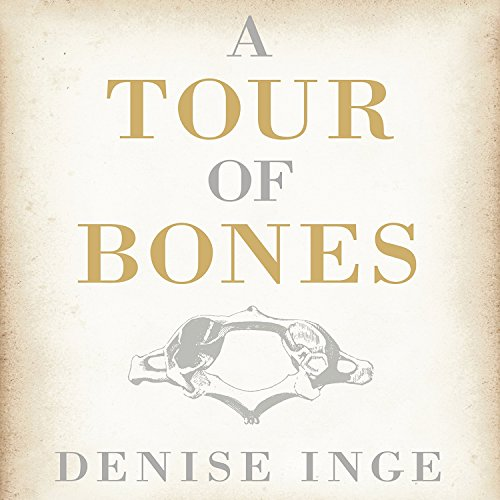 A Tour of Bones audiobook cover art