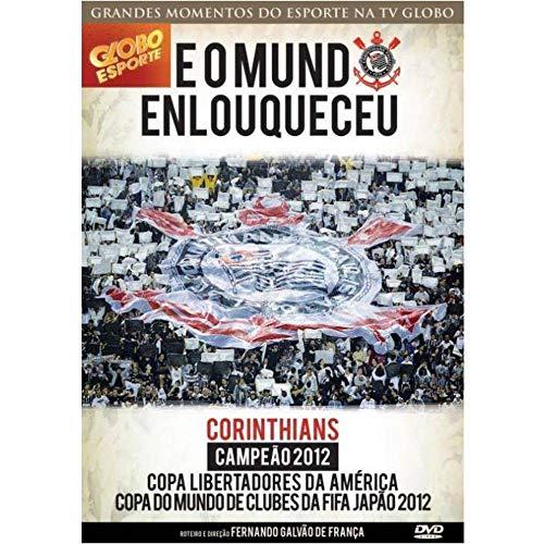 E O Mundo Enlouqueceu - Corinthians
