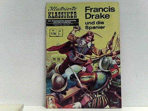 Illustrierte Klassiker Nr. 178 Francis Drake und die Spanier