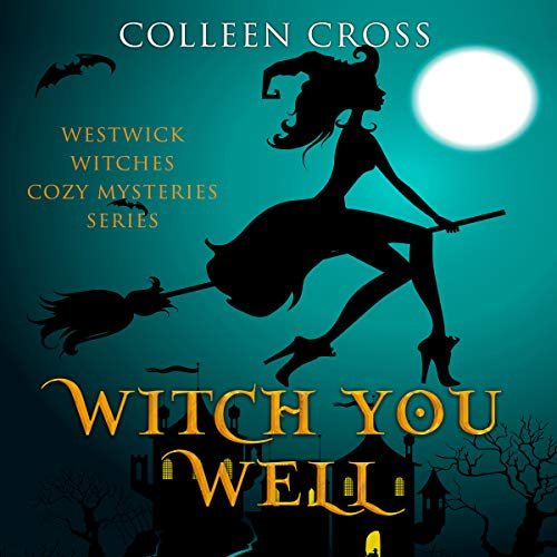 Witch You Well     The Westwick Witches              By:                                                                                                                                 Colleen Cross                               Narrated by:                                                                                                                                 Petrea Burchard                      Length: 5 hrs and 48 mins     82 ratings     Overall 4.3
