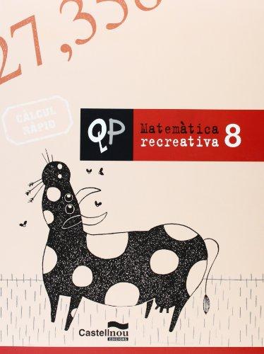Qp Matematica Recreativa 8 (Cuadernos de Primaria) - 9788498043327