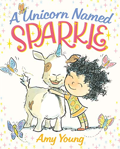 A Unicorn Named Sparkle: A Picture Book (A Unicorn Named Sparkle, 1)
