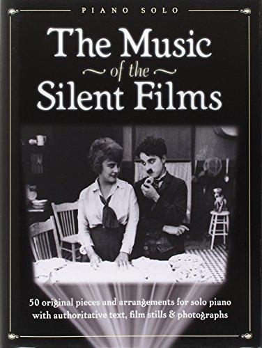 The Music Of The Silent Films (Piano Solo Hardback Book): Songbook für Klavier