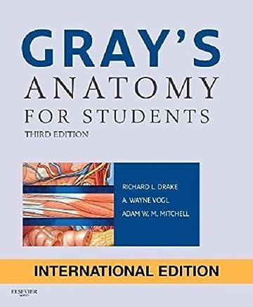 Grays Anatomy for Students by Richard Drake A. Wayne Vogl Adam W. M. Mitchell(2014-04-02)