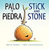 Palo y Piedra/Stick and Stone bilingual (Spanish Edition)
