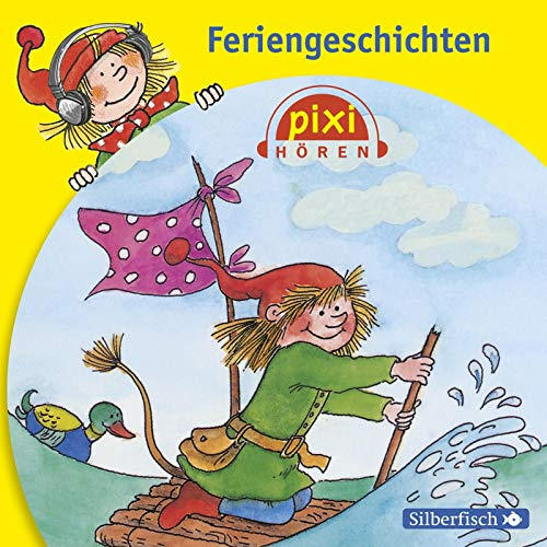 Pixi Hören: Feriengeschichten: 1 CD