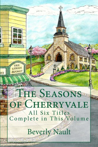 The Seasons of Cherryvale by [Beverly Nault, Carol Field]