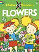 Color & Garden FLOWERS (Dover Coloring Books) by Monica Wellington Coloring Books Flowers(2011-01-14)